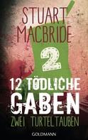 Stuart MacBride: Zwölf tödliche Gaben 2 ★★★★