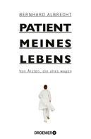 Bernhard Albrecht: Patient meines Lebens ★★★★★