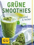 Burkhard Hickisch: Grüne Smoothies
