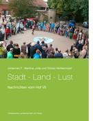Johannes F. Hartkemeyer: Stadt - Land - Lust