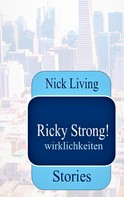 Nick Living: Ricky Strong!