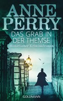 Anne Perry: Das Grab in der Themse ★★★★★