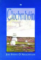 Joe Steve O Neachtain: Clochmhóin