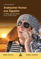 Abdel Aziz Mohamed: Arabischer Humor aus Ägypten, Ägyptisch-Arabisch ★★★