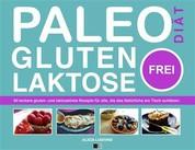 Paleo-Diät, Gluten- Und Laktosefrei