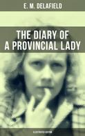 E. M. Delafield: THE DIARY OF A PROVINCIAL LADY (Illustrated Edition)