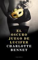 Charlotte Bennet: El oscuro juego de Lucifer