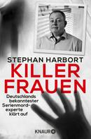 Stephan Harbort: Killerfrauen ★★★★