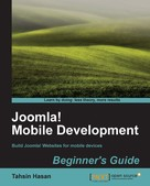 Tahsin Hasan: Joomla! Mobile Development Beginner's Guide