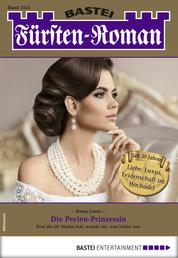 Fürsten-Roman 2551 - Adelsroman - Die Perlen-Prinzessin