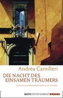 Andrea Camilleri: Die Nacht des einsamen Träumers ★★★★