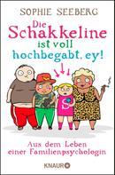 Sophie Seeberg: Die Schakkeline ist voll hochbegabt, ey ★★★★