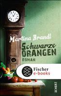 Martina Brandl: Schwarze Orangen ★★★★