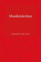 Musikmärchen - Märchen der Welt