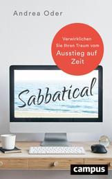 Sabbatical - Verwirklichen Sie Ihren Traum vom Ausstieg auf Zeit