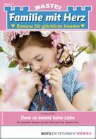 Yvonne Uhl: Familie mit Herz 15 - Familienroman ★★★★★