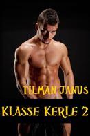 Tilman Janus: Klasse Kerle 2 ★★★★★