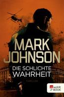 Mark Johnson: Die schlichte Wahrheit ★★★★★