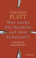 Thomas Platt: Was sucht die Sardelle auf dem Schnitzel? ★★★