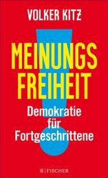 Meinungsfreiheit! - Demokratie für Fortgeschrittene