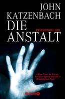 John Katzenbach: Die Anstalt ★★★★