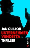 Jan Guillou: Unternehmen Vendetta ★★★★