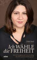 Chalat Saeed: Ich wähle die Freiheit ★★★★