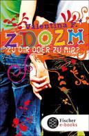 Valentina F.: ZDOZM - ZU DIR ODER ZU MIR? ★★★★