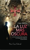 JM Coya Martín: La luz más oscura
