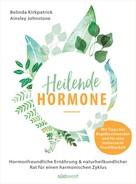 Belinda Kirkpatrick: Heilende Hormone ★★★
