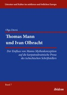 Olga Zitova: Thomas Mann und Ivan Olbracht