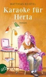 Karaoke für Herta - Roman