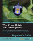 Rachel McCollin: WordPress Mobile Web Development Beginner's Guide
