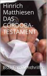 DAS CÓRDOBA-TESTAMENT - BsB_Familienthriller