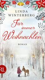 Für immer Weihnachten - Roman