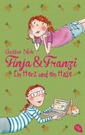 Christine Fehér: Finja & Franzi - Ein Herz und ein Hase ★★★★