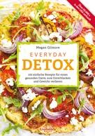 Megan Gilmore: Everyday Detox