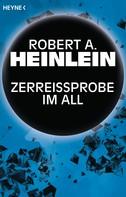 Robert A. Heinlein: Zerreißprobe im All ★★★★