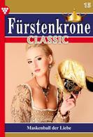 Melanie Rhoden: Fürstenkrone Classic 15 – Adelsroman