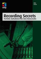 Mike Senior: Recording Secrets