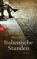 Marina Stepnowa: Italienische Stunden ★★★★