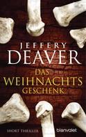 Jeffery Deaver: Das Weihnachtsgeschenk ★★★★
