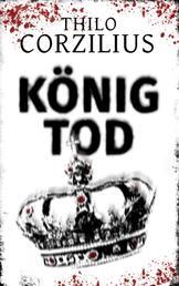 König Tod - Hamburg-Thriller
