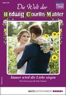 Wera Orloff: Die Welt der Hedwig Courths-Mahler 476 - Liebesroman