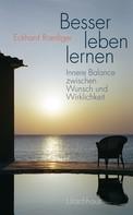 Eckhard Roediger: Besser leben lernen