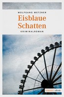 Wolfgang Metzner: Eisblaue Schatten ★★★★