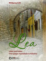 Lea – Leben und Lieben einer jungen Journalistin in Palästina