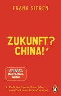 Frank Sieren: Zukunft? China! ★★★★★