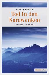 Tod in den Karawanken - Kriminalroman