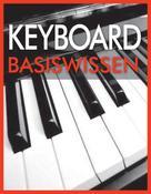 Wolfgang Flödl: Keyboard Basiswissen ★★★★★